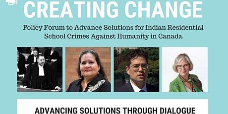 Creating Change: Policy Forum on Solutions for Indian Res. School Crimes tickets