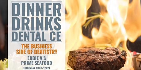 Dinner and Dental CE - The Business Side of Dentistry Dallas, TX tickets