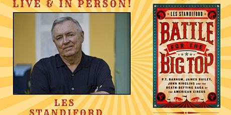 Battle for the Big Top: An Evening with Les Standiford tickets