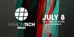 #FASHIONTECH BERLIN- the conference on the future of...