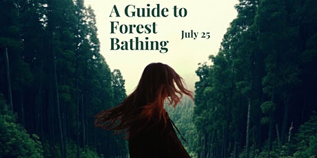 A Guide to Forest Bathing tickets