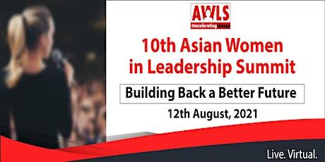 10th Asian Women in Leadership Summit tickets