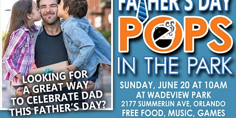 Father's Day FREE and FUN event tickets