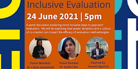 Inclusive Evaluation tickets