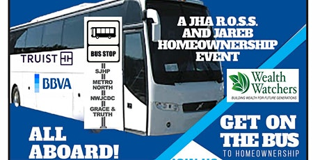 GET ON THE BUS TO HOMEOWNERSHIP WITH WEALTH WATCHERS  AND PARTNERS tickets