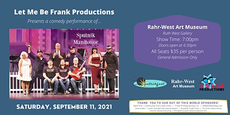 """""""Sputnik Manitowoc"""" A comedy show presented by Let Me Be Frank Productions tickets"""