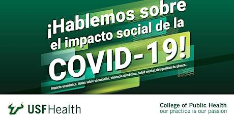 ¡Hablemos sobre el impacto social de la COVID-19! entradas