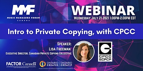 MMF CANADA WEBINAR: Intro to Private Copying with the CPCC tickets