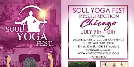 "FREE Soul Yoga Fest  ""RESURRECTION""  CHICAGO tickets"