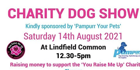 You Raise Me Up Charity Dog Show tickets