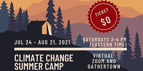 Camp AWARE - Virtual Climate Change Summer Camp tickets