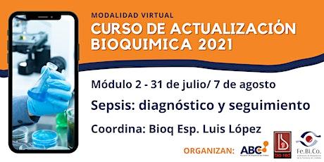 Curso de Actualizacion Bioquimica 2021- Modulo 2 - 31 de Julio /7 de Agosto tickets
