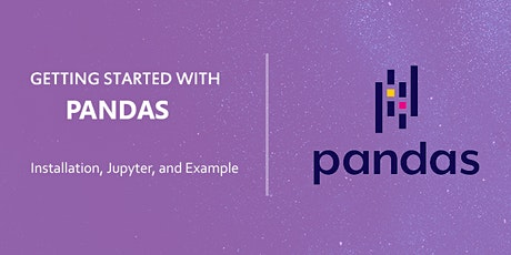 Getting Started with Pandas – Installation, Jupyter, and Example tickets