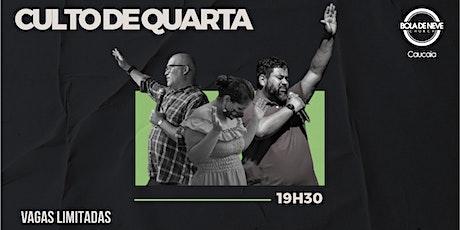 Culto Presencial de Quarta - 30/06 ingressos