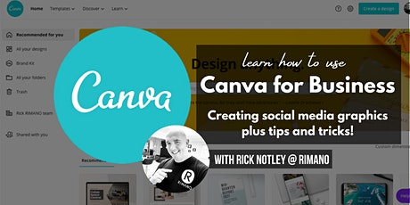 Canva for Business - Creating social media graphics and tips and tricks! tickets