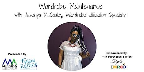 Wardrobe Maintenance tickets