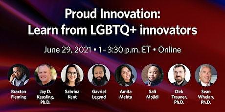 Proud Innovation – Learn from LGBTQ+ innovators tickets
