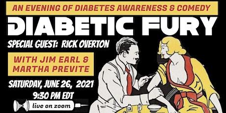 Diabetic Fury 8 : An Evening of Diabetes Awareness & Comedy tickets