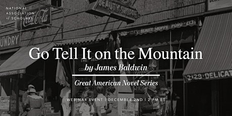 The Great American Novel Series: Go Tell It on the Mountain (James Baldwin) tickets