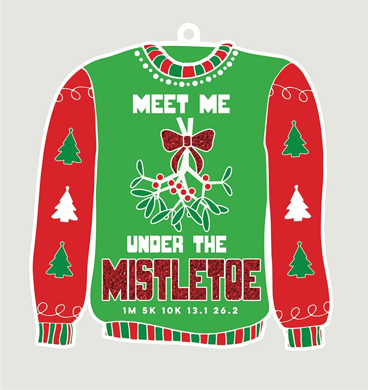 2021 Ugly Sweater Day 1M 5K 10K 13.1 26.2-Participate from Home  Save $5 image