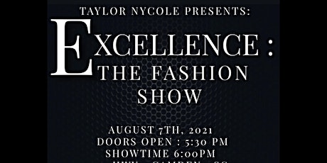 Excellence: The Fashion Show tickets