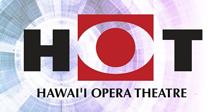Hawai'i Opera Theatre's Annual Meeting for Members tickets