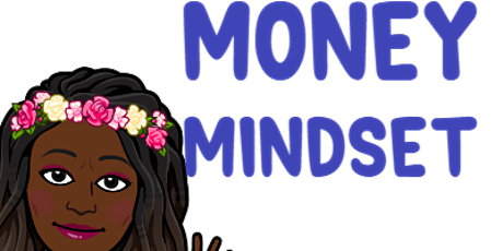 Time 2 Reset Your Money Mindset tickets