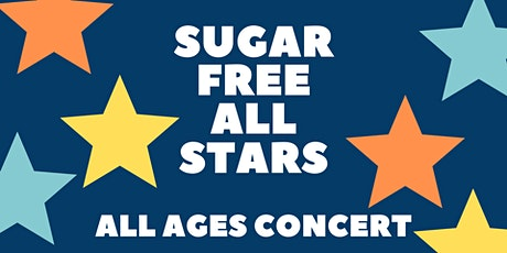Sugar Free All Stars Concert [All Ages] tickets
