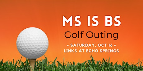 3rd Annual MS is BS Golf Outing tickets