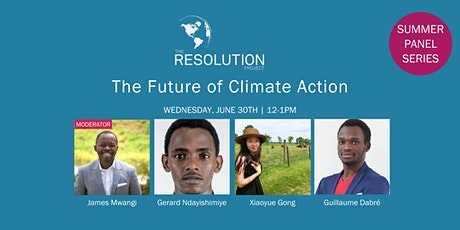 The Future of Climate Action | Resolution's Summer Panel Series tickets