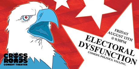 Electoral Dysfunction: Live in Philly! tickets