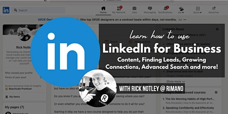 LinkedIn for Business - Content, Finding Leads, Growing Connections + more! tickets