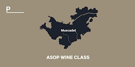 ASOP WINE CLASS - tasting Muscadet tickets