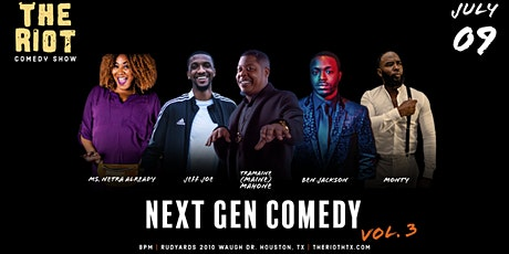 The Riot - A Standup Comedy Show  Presents  Next Gen Comedy Vol. 3 tickets