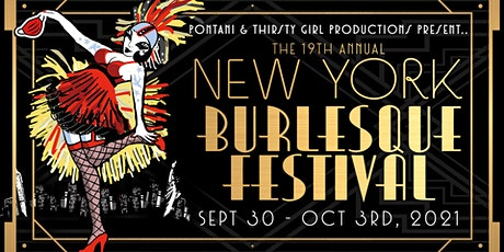 19TH ANNUAL NEW YORK BURLESQUE FESTIVAL, 4-DAY VIP PASSES tickets