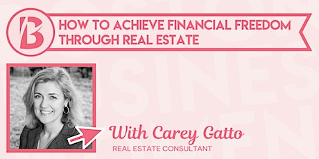How to Achieve Financial Freedom Through Real Estate tickets