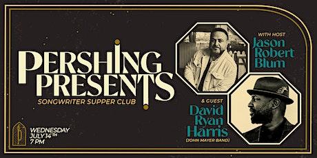 Pershing Presents | Jason Blum & David Ryan Harris (John Mayer band) tickets