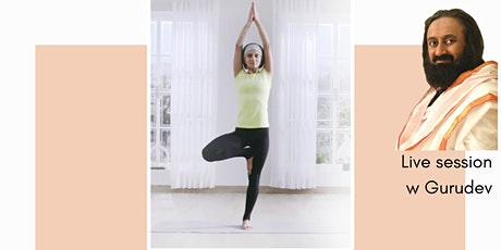 Online International day of yoga with Gurudev Sri Sri Ravi Shankar tickets