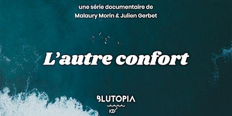 Projection de l'épisode 4 de L'autre confort par Blutopia tickets