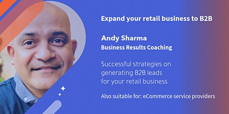 Proven strategies to expand your retail business to B2B & increase profits biglietti
