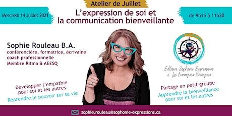 ❗️L'EXPRESSION DE SOI ET LA COMMUNICATION BIENVEILLANTE❗️ billets