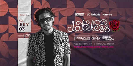 DATELESS presented by REVIBE AT FORUM tickets