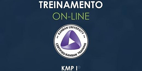 Treinamento KMP I - Kanban University - ONLINE - turma #13 ingressos