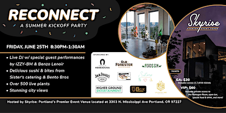 Reconnect  - a Summer Kickoff Party! tickets