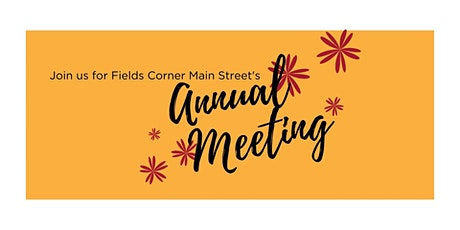 Fields Corner Main Street Annual Meeting tickets