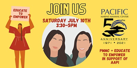 PMMC + Educate to Empower in Support of AAPI tickets