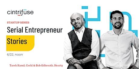 Serial Entrepreneur Stories tickets