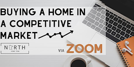 Buying a Home in a Competitive Market tickets