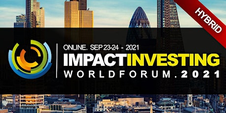 Impact Investing ESG Funds Conference 2021 - Virtual Event (Online) tickets
