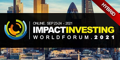 Impact Investment ESG Banking Conference 2021 - Virtual Event (Online) tickets